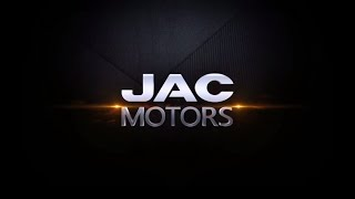 JAC Motors Promotional Video 2018