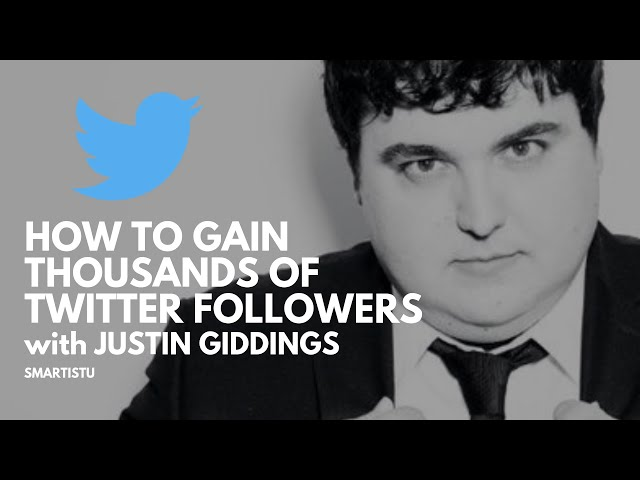 How To Get Thousands of Organic Twitter Followers Fast (Justin Giddings The Kickstarter Guy)