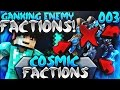 GANKING ENEMY FACTIONS?! | Minecraft FACTIONS #3 (CosmicPvP Ice Planet)