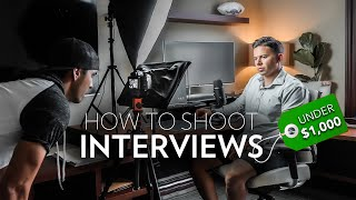 How to Shoot an Interview/Tutorial (Under $1,000)