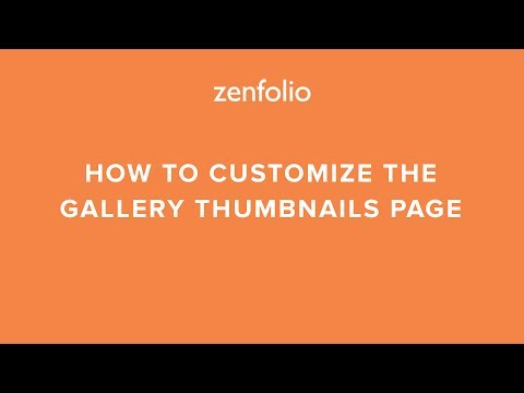 How To Customize The Thumbnails Page For Your Online Photo Gallery.