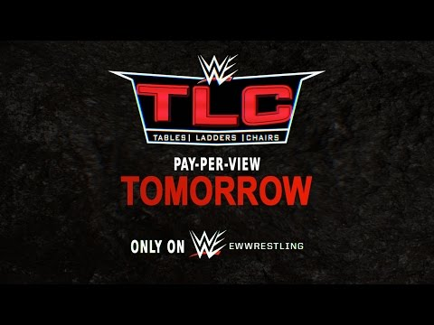 WWE TLC: Tables, Ladders and Chairs 2016 - Tomorrow