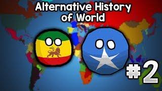 "Alternative History of World : #2 ""Ethiopian-Somalian war"""