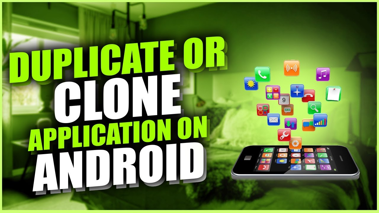 How to duplicate an app on android   Clone Android Apps 2021