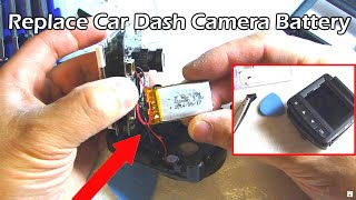 Car Dash Camera Battery Replacement