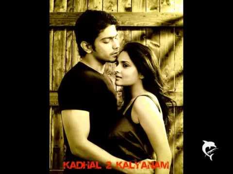 Naan Vetta pora aadhu - Kadhal 2 Kalyanam