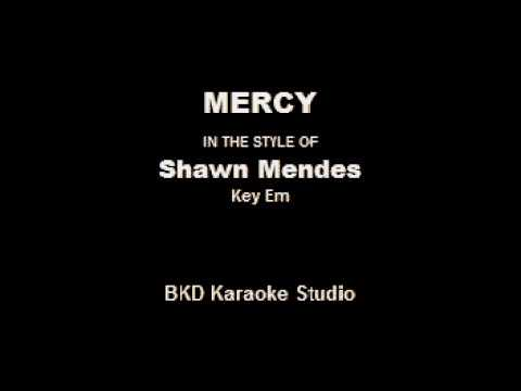 Mercy (In the Style of Shawn Mendes) (Karaoke with Lyrics)