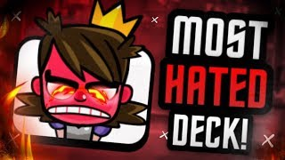 #1 MOST HATED DECK in the HISTORY of Clash Royale!