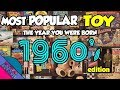Most Popular Toys from The 1960s | The Year You Were Born