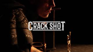 Crack Shot - The Ecstasy of Gold