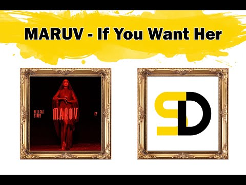 MARUV - If You Want Her (Lyrics)