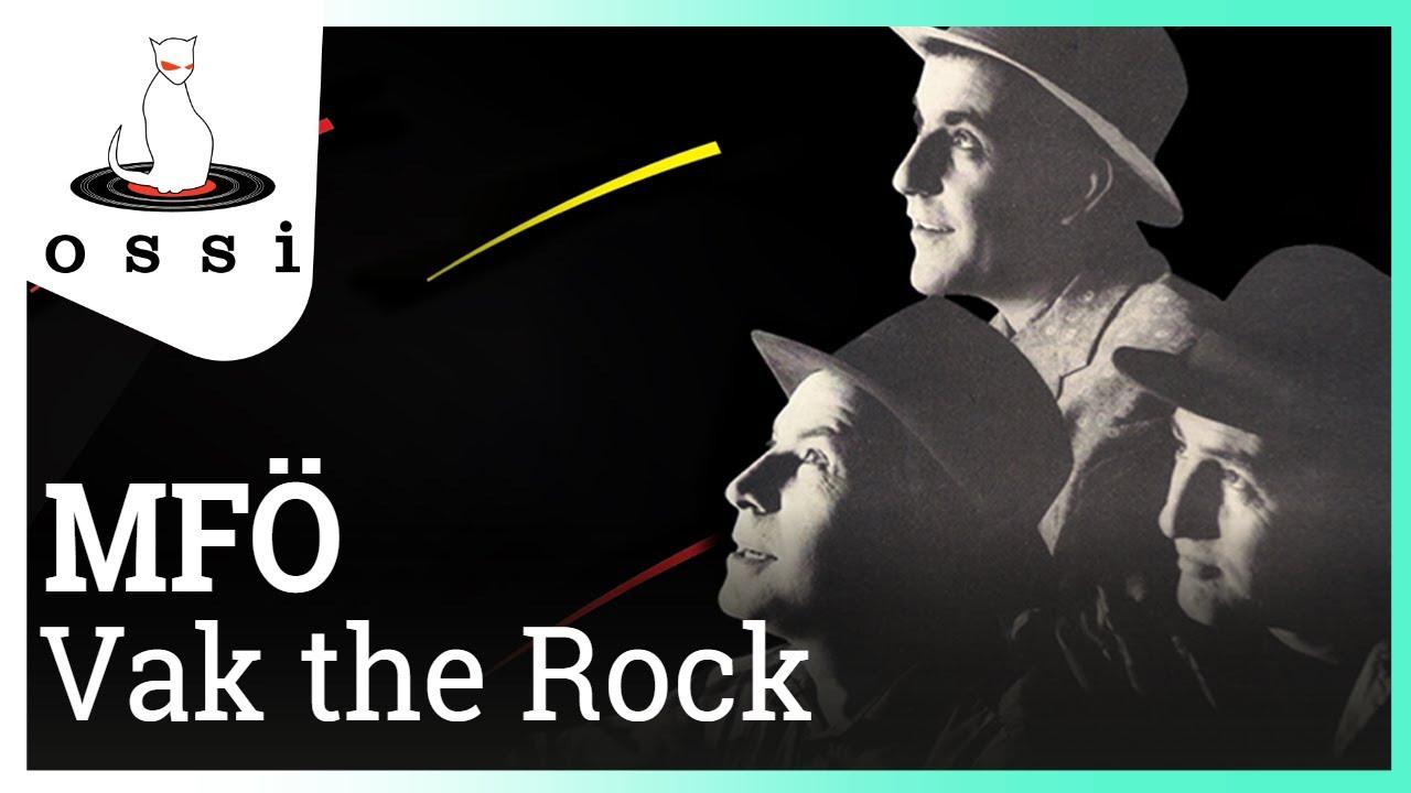 MFÖ - Vak the Rock (Official Audio)