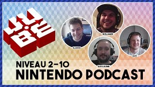 JUBE Nintendo Podcast 2-10