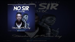 Stonebwoy ft Burna Boy - No Sir (Remix) (OFFICIAL AUDIO 2015)