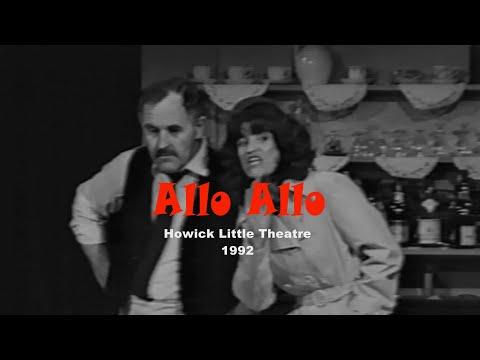 'Allo Allo' Howick Little Theatre