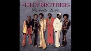 The Isley Brothers - Choosey Lover