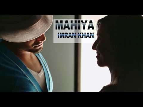 imran-khan---mahiya-|-unforgettable-2-|-new-punjabi-song-2017-|-ik-records