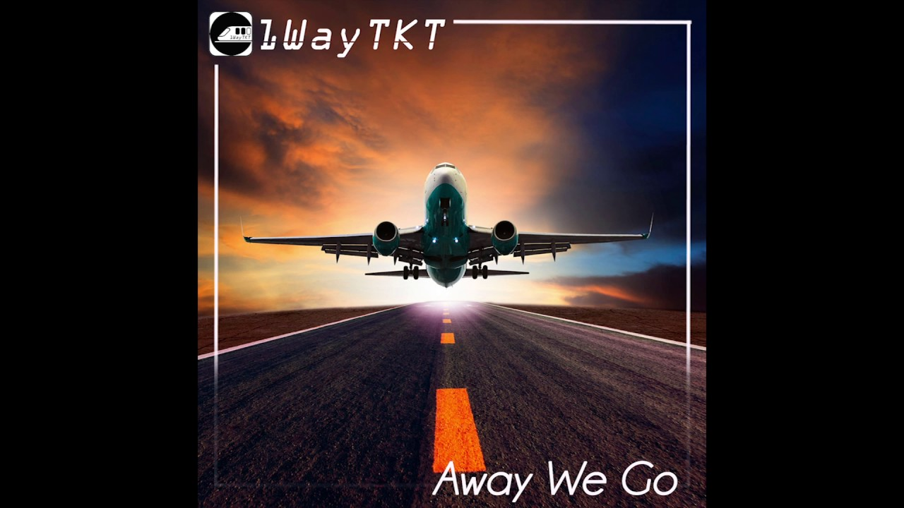 1waytkt-away-we-go-ft-matt-beilis