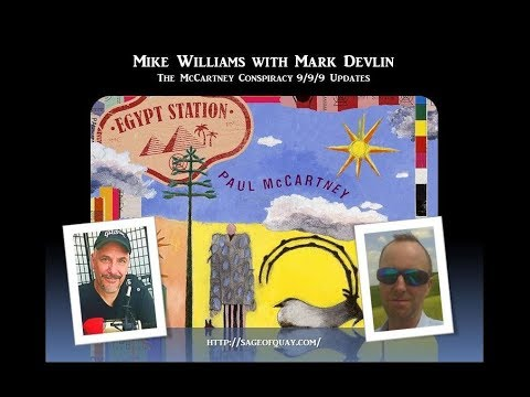 Mike Williams with Mark Devlin - The McCartney Conspiracy 9/9/9 Updates (Sept 2018)