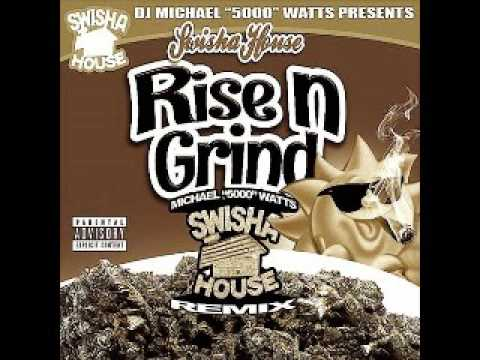 Rise n Grind - swishahouse - screwed & chopped