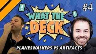 What The Deck w/ Noxious | Ep 4: Artifacts vs Planeswalkers | MTGA