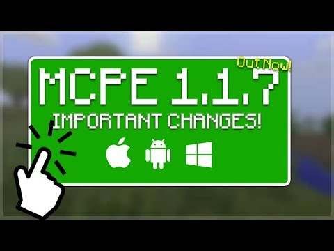 MCPE 1.1.7 OUT NOW! Minecraft Pocket Edition 1.1.7 - FINAL Update Before 1.2 RELEASE!