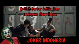 JOKER INDONESIA (Part 1)