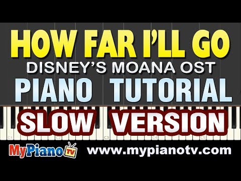 [Slow Version] How Far I'll Go - Disney's Moana OST [Piano Tutorial @ 50% Speed]