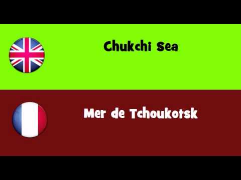 FROM ENGLISH TO FRENCH = Chukchi Sea
