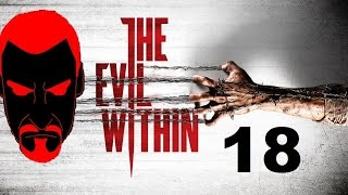 INTO THE ABYSS - The Evil Within - Part 18