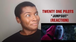"""TWENTY ONE PILOTS - """"Jumpsuit"""" (REACTION)"""