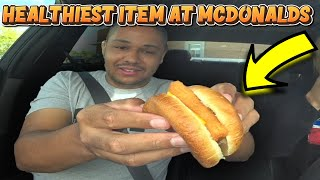 The Healthiest Item At McDonalds