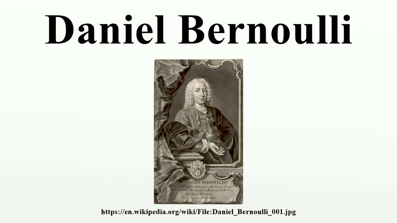 Physicist Daniel Bernoulli: biography, discoveries and interesting facts 34