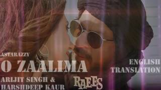 O Zaalima | Official Lyrics With English Translation | Arijit Singh & Harshdeep Kaur | Raees
