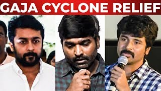 Suriya, Sivakarthikeyan & Vijay Sethupathi Donates Huge Amount to Gaja Cyclone Relief | Save Delta