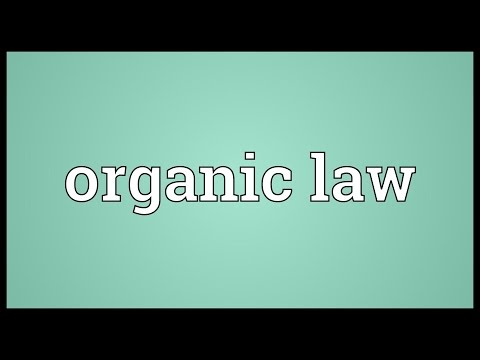 Organic law Meaning