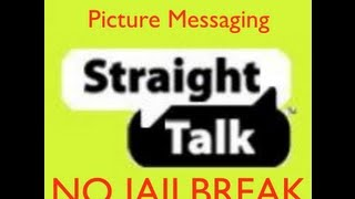 straight talk picture messaging on iphone 4s no jailbreak