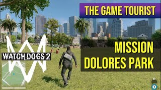 The Game Tourist Watch Dogs 2 - Mission Dolores Park 60fps, 4K where available