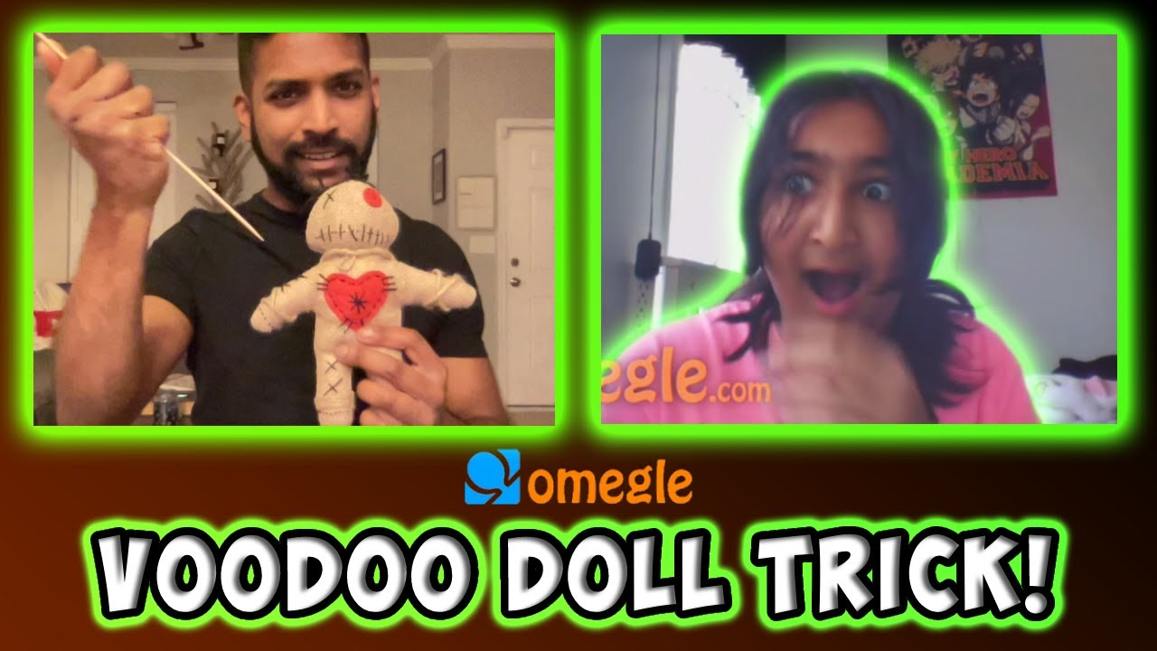 Voodoo Doll Trick on OMEGLE!