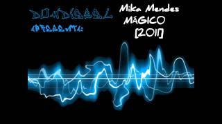 Mika Mendes - Mágico [2011}