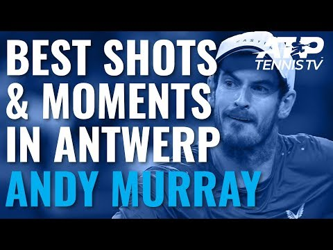 Andy Murray Best Shots & Moments in 2019 Antwerp Title Run!