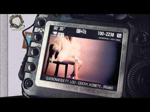 Quebonafide - Ciuchy, kobiety... (Lou remix) (prod. Chris Carson)