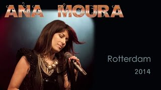 Ana Moura *2014 Rotterdam* Despiu a saudade