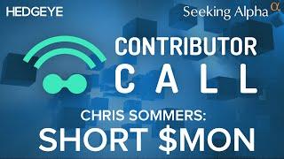 Contributor Call: Short Monsanto ($MON), Says BluePac's Chris Sommers