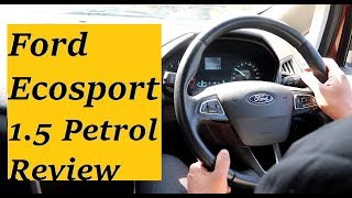 Ford Ecosport 2019 Petrol Model Drive Review with Positives, Negatives Explained