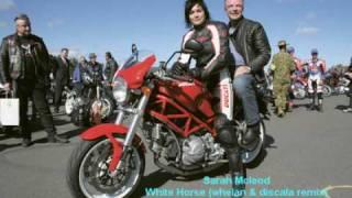 Sarah Mcleod - White Horse (whelan & discala remix radio edit mix)