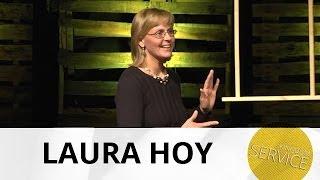 Kingdom Service: Relationships - Laura Hoy