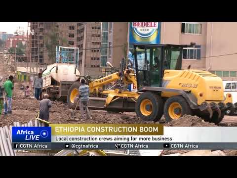 Ethiopia's Construction Boom: Local contractors claim a stake in the sector's successes