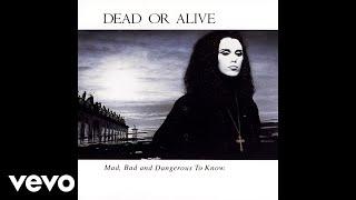 Dead Or Alive - Son of a Gun (Official Audio)