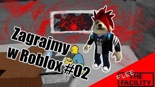 Zagrajmy w Roblox #02 - Flee The Facility [PL]